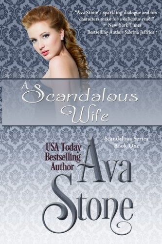 9781517269913: A Scandalous Wife (Volume 1)
