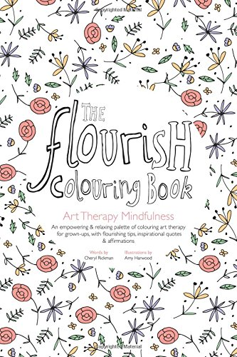 9781517270483: The Flourish Colouring Book: Art Therapy Mindfulness