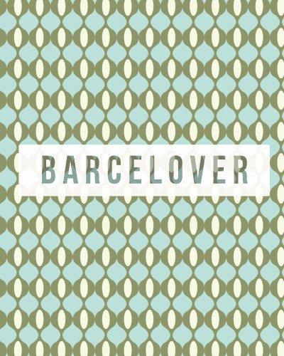 9781517271374: Barcelover - Vintage: Wanderlust Journals