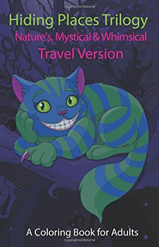9781517271794: Hiding Places Trilogy: Nature's, Mystical & Whimsical: Travel Version