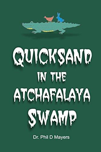 9781517272326: Quicksand in the Atchafalaya Swamp