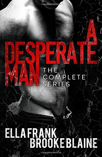 9781517273637: A Desperate Man: The Complete Series
