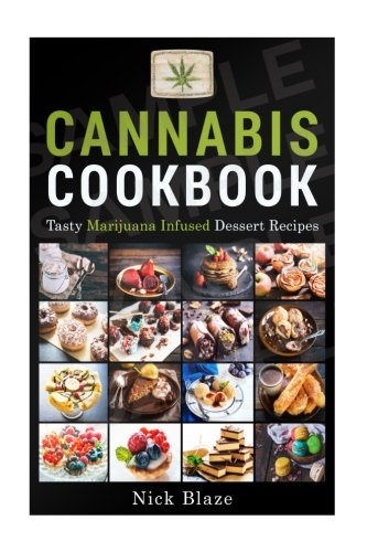 9781517274009: Cannabis Cookbook: Tasty Marijuana Infused Dessert Recipes