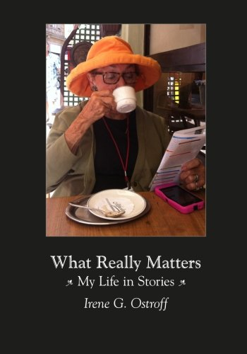 9781517274559: What Really Matters: My Life in Stories