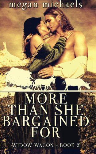 9781517276546: More Than She Bargained For (The Widow Wagon) (Volume 2)