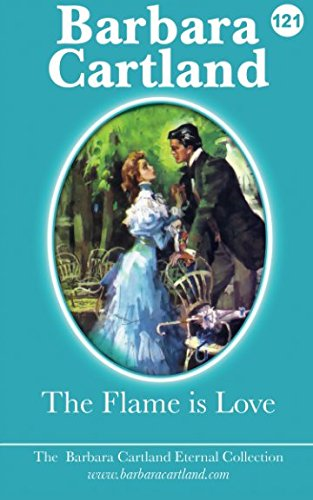 9781517277628: The Flame Is Love: Volume 21 (The Eternal Collection)