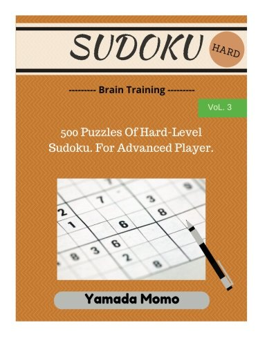 9781517278748: Sudoku: Brain Training Vol. 3: Include 500 Puzzles Hard Level (Volume 3)