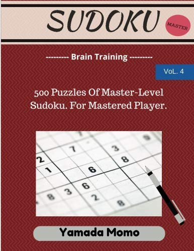 9781517278786: Sudoku: Brain Training Vol. 4: Include 500 Puzzles Very Hard Level: Volume 4