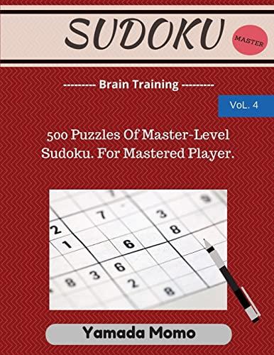 9781517278786: Sudoku: Brain Training Vol. 4: Include 500 Puzzles Very Hard Level (Volume 4)