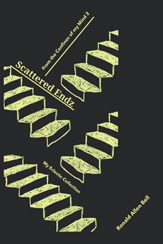 9781517281434: My Eclectic Collection/From the Confines of my Mind/Scattered Endz: From the Confines of my Mind (Volume 2)