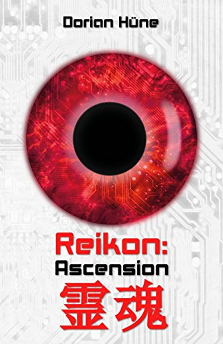 9781517284237: Reikon: Ascension (Reikon Trilogie) (Volume 1) (German Edition)