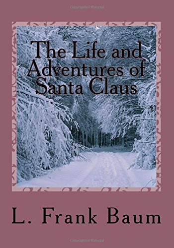9781517284268: The Life and Adventures of Santa Claus