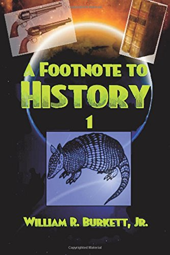 9781517285197: A Footnote to History (Footnotes to History) (Volume 1)