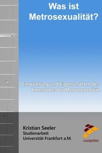 9781517286040: Was ist Metrosexualität?: Entwicklung und Eigenschaften des Konstrukts der Metrosexualität