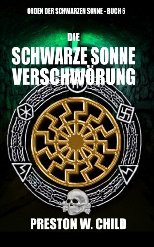 9781517287306: Die Schwarze Sonne Verschwörung: Volume 6 (Orden der Schwarzen Sonne)