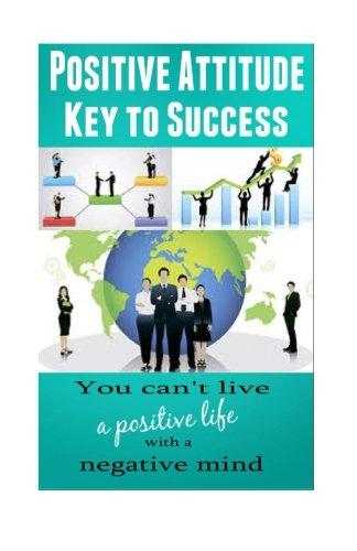 9781517287337: Positive Attitude - Key To Success