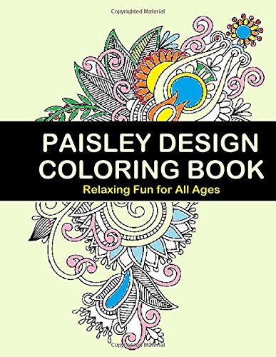 9781517288037: Paisley Design Coloring Book: Paisley Design Coloring is relaxing and fun for all ages.