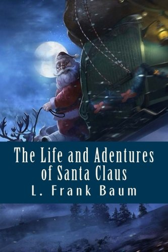 9781517288341: The Life and Adentures of Santa Claus