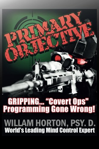 9781517290009: Primary Objective: Neuro linguistic Psychology and Guerrilla Warfare