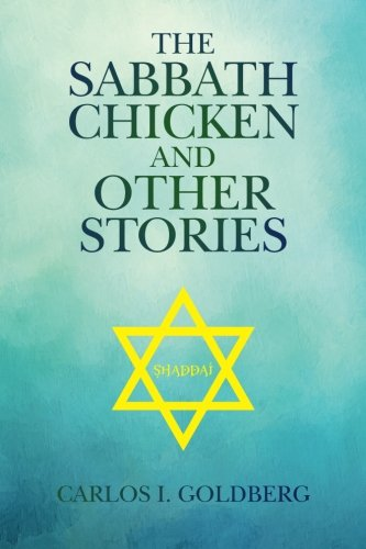 9781517290443: The Sabbath Chicken and Other Stories