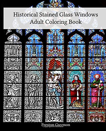 9781517290566: Historical Stained Glass Windows Adult Coloring Book