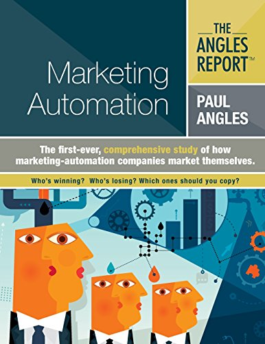 9781517290801: The Angles Report | Marketing Automation: Volume 1