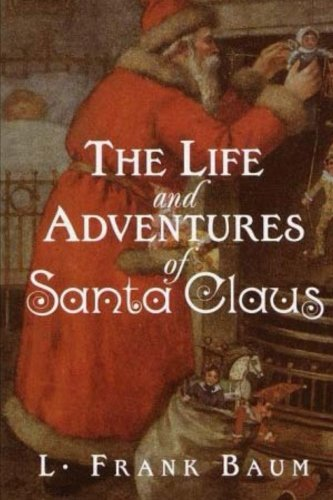 9781517291280: The Life and Adventures of Santa Claus