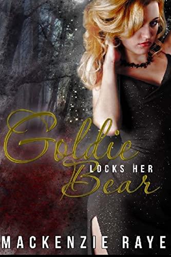 9781517291785: Goldie Locks Her Bear