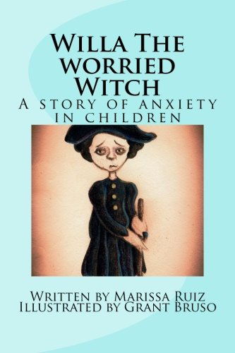 9781517292805: Willa The worried Witch: A story of anxiety in children