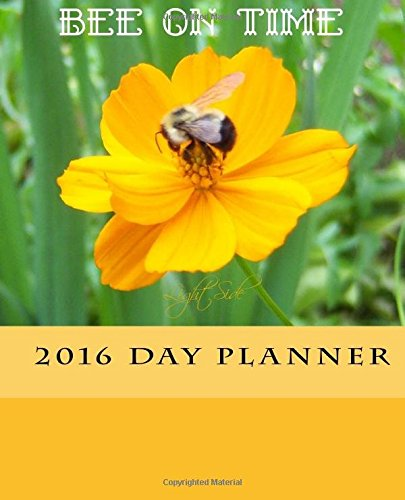 9781517294038: Bee on Time 2016 Day Planner