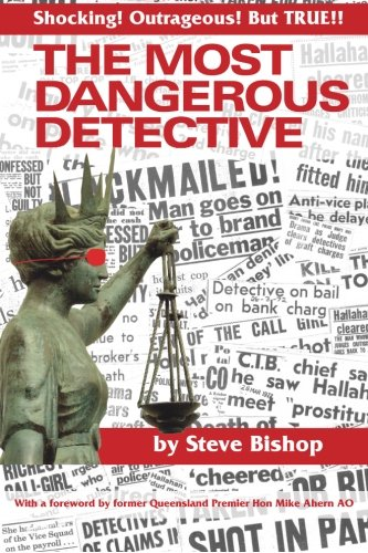 9781517294649: The Most Dangerous Detective (2nd edition): The Outrageous Glen Patrick Hallahan