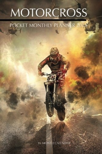 9781517294748: Motocross Pocket Monthly Planner 2016: 16 Month Calendar