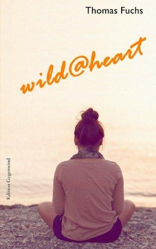 9781517295608: wild@heart