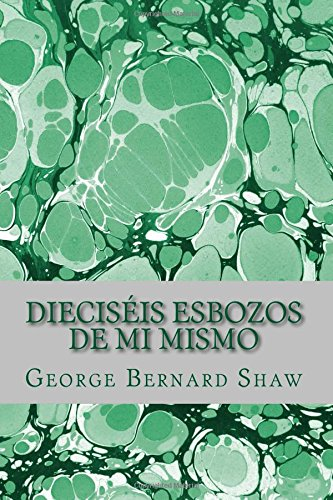 9781517296865: Dieciséis esbozos de mi mismo (Spanish Edition)