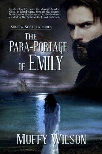 9781517298432: The Para-Portage of Emily (Shadow Seduction Series) (Volume 1)