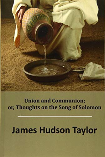 9781517298999: Union and Communion; or, Thoughts on the Song of Solomon