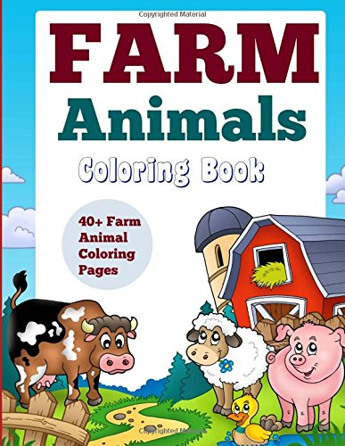9781517299026: Farm Animals Coloring Book: 40+ Farm Animal Coloring Pages (Basic Coloring Book Featuring Animlas on the Farm) (Volume 1)