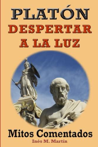 9781517299293: Platón, Despertar a la Luz: Mitos Comentados (Spanish Edition)