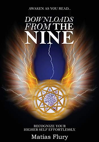 9781517299552: Downloads From the Nine: Recognize Your Higher Self Effortlessly
