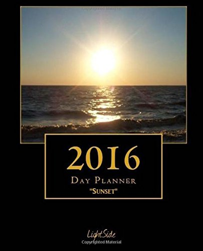 9781517301262: Sunset 2016 Day Planner