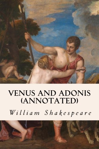 9781517301644: Venus and Adonis (annotated)