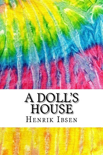 9781517301712: A Doll's House: Includes MLA Style Citations for Scholarly Articles, Peer-Reviewed and Critical Essays (Squid Ink Classics)