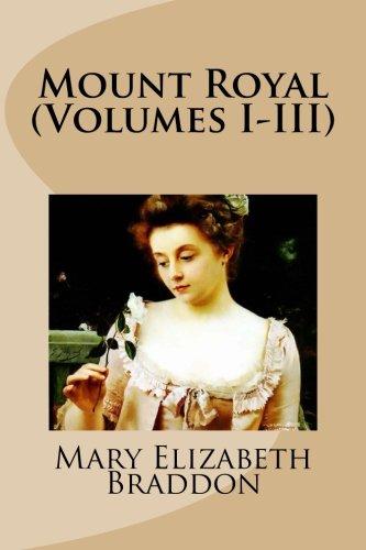 9781517303587: Mount Royal (Volumes I-III)