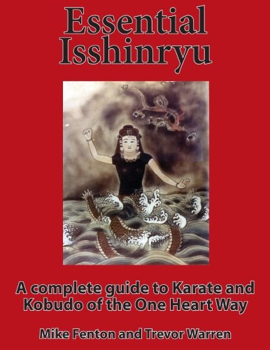 9781517304249: Essential Isshinryu