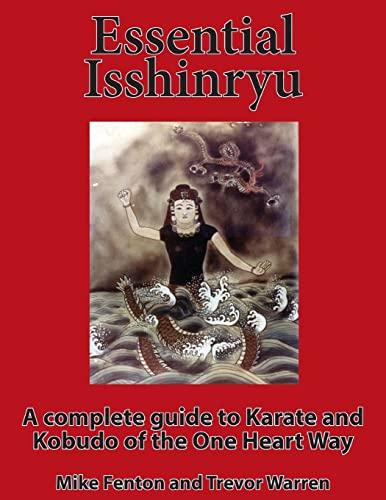 9781517304249: Essential Isshinryu
