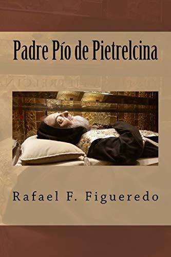 9781517304485: Padre Pio de Pietrelcina:
