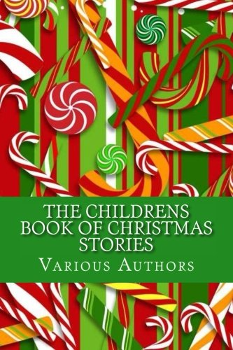 9781517308506: The Childrens Book of Christmas Stories