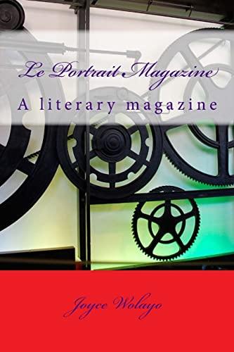 9781517310134: Le Portrait Magazine: A literary magazine