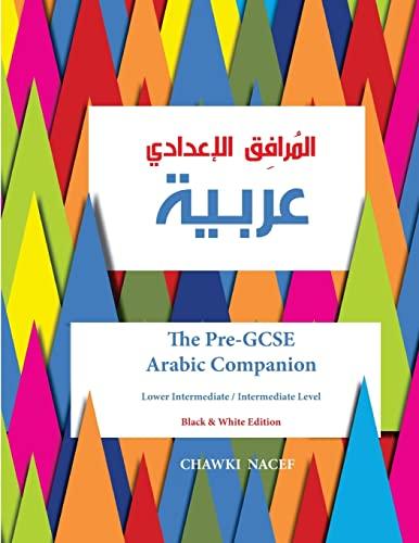 9781517311599: The Pre-GCSE Arabic Companion: A Key Stage 3 Book for Lower Intermediate / Intermediate Level