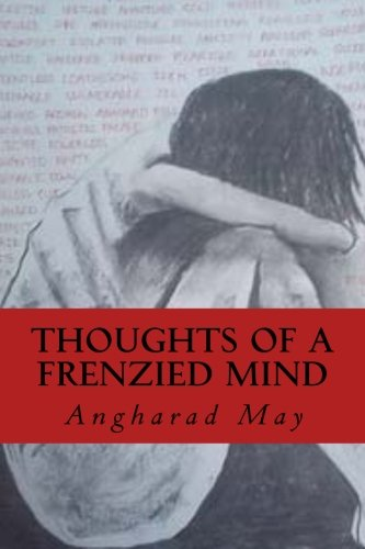 9781517312497: Thoughts of a Frenzied Mind